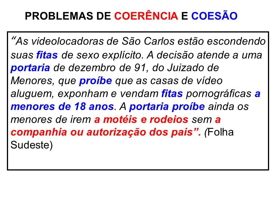 PROBLEMAS DE COERÊNCIA E COESÃO