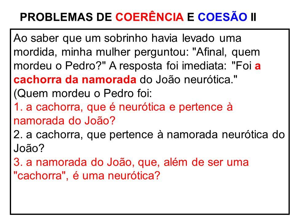 PROBLEMAS DE COERÊNCIA E COESÃO II