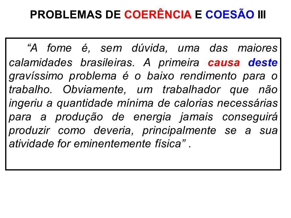 PROBLEMAS DE COERÊNCIA E COESÃO III
