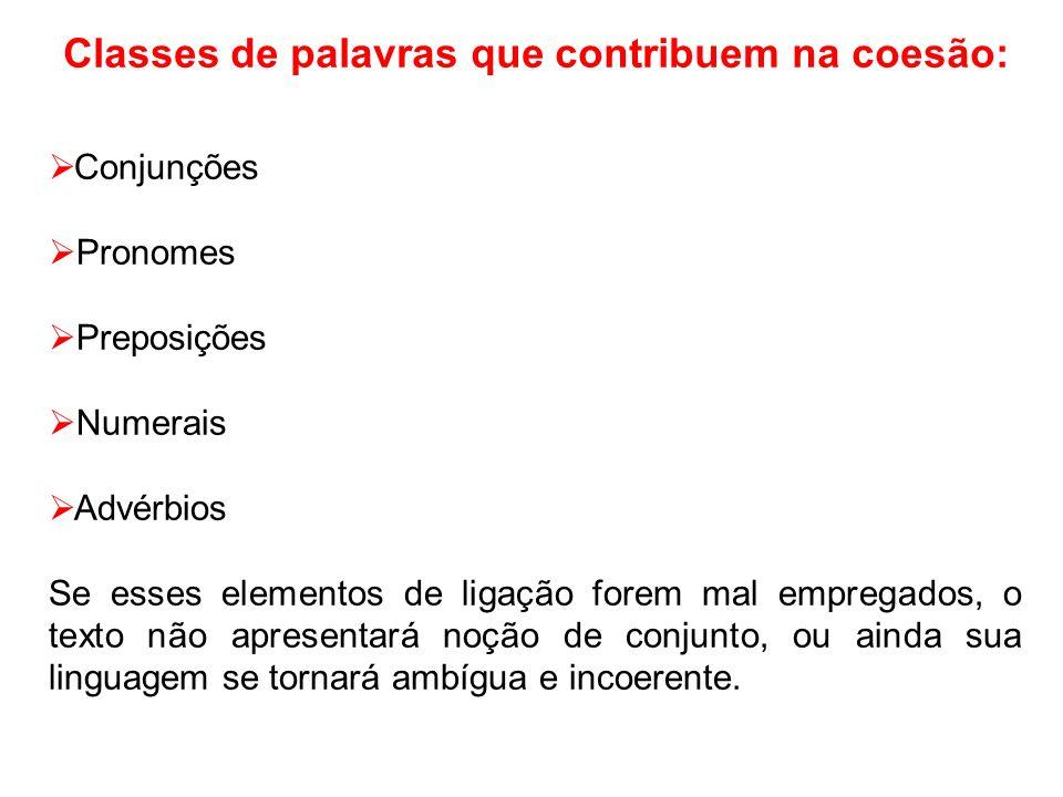 Classes de palavras que contribuem na coesão: