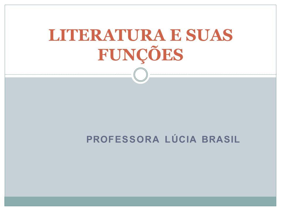 LITERATURA E SUAS FUNÇÕES