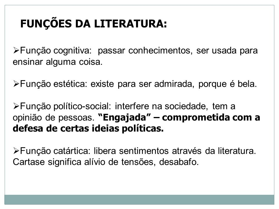 FUNÇÕES DA LITERATURA: