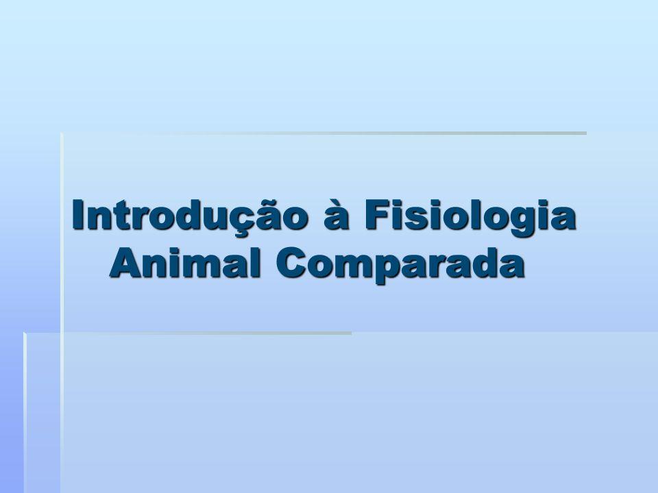 Introdução à Fisiologia Animal Comparada