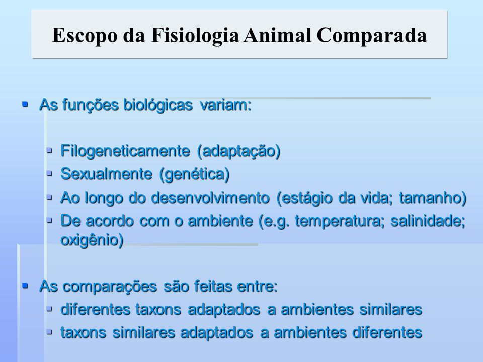 Escopo da Fisiologia Animal Comparada