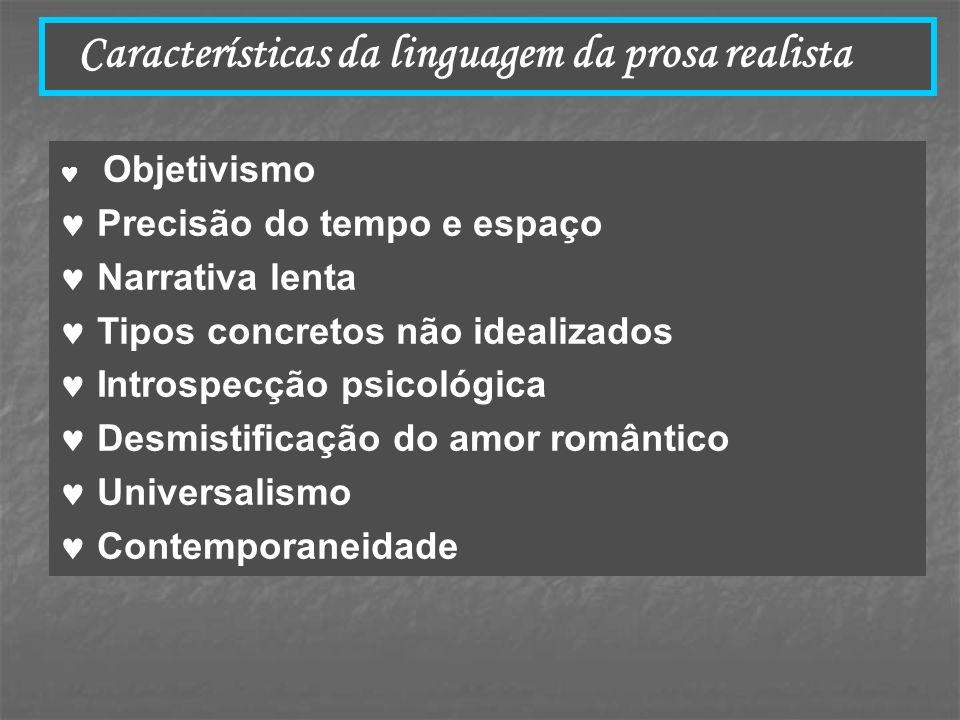 Características da linguagem da prosa realista