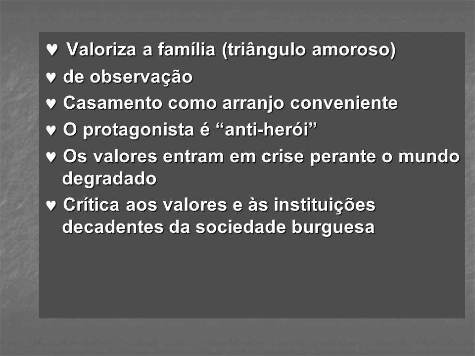  Valoriza a família (triângulo amoroso)