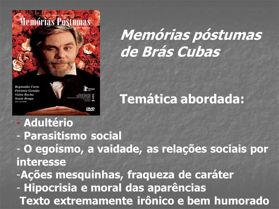Memórias póstumas de Brás Cubas Temática abordada: Adultério