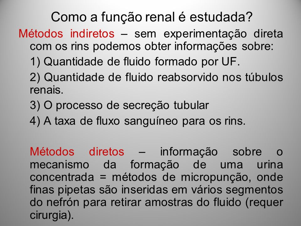 Como a função renal é estudada