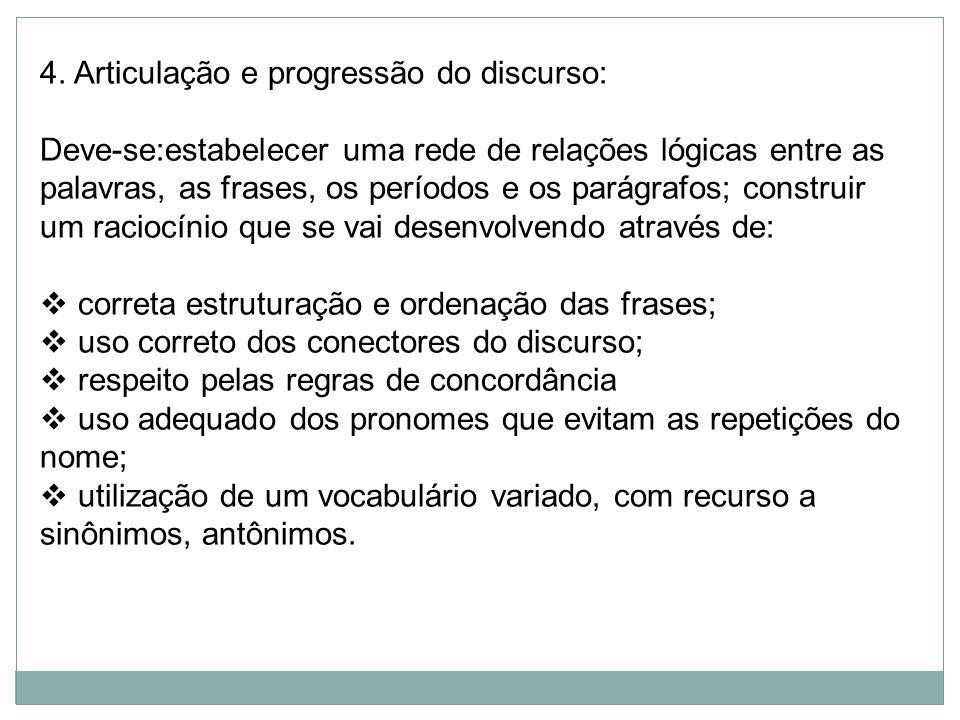 4. Articulação e progressão do discurso: