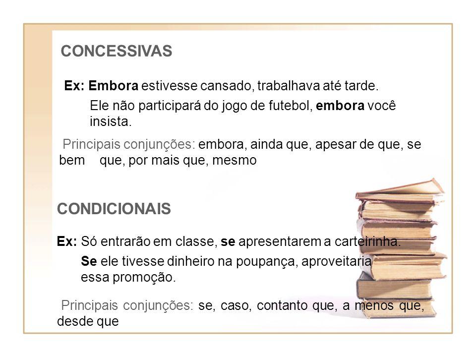 CONCESSIVAS CONDICIONAIS