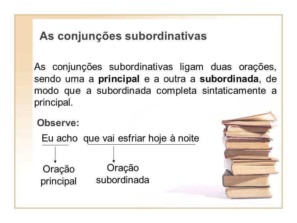 As conjunções subordinativas