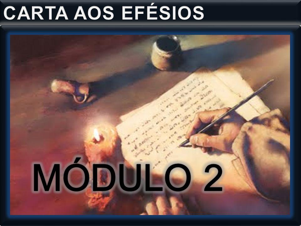 CARTA AOS EFÉSIOS MÓDULO 2