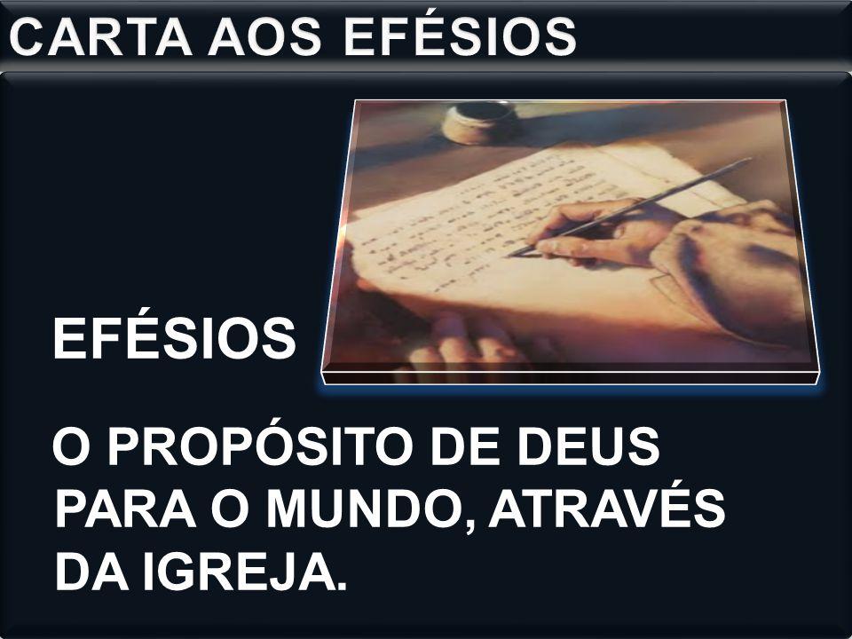 EFÉSIOS CARTA AOS EFÉSIOS