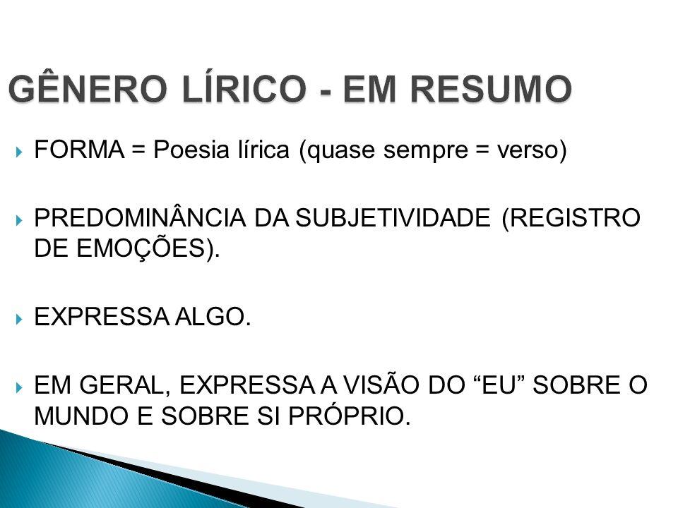 GÊNERO LÍRICO - EM RESUMO