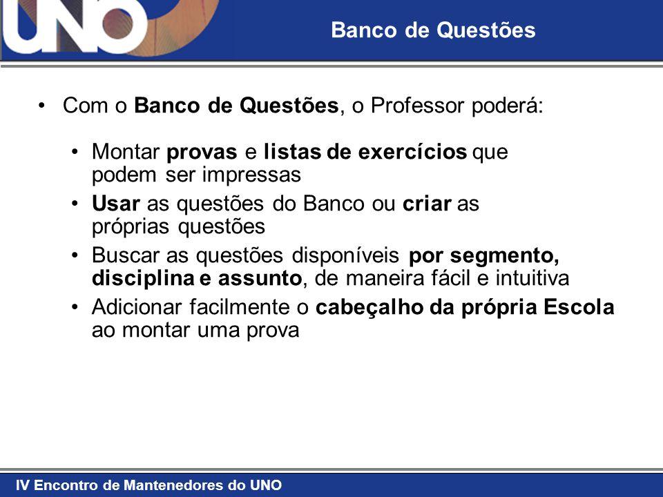 Banco de Questões Com o Banco de Questões, o Professor poderá: Montar provas e listas de exercícios que podem ser impressas.