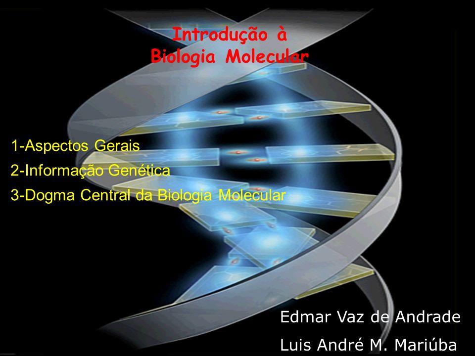 Introdução à Biologia Molecular