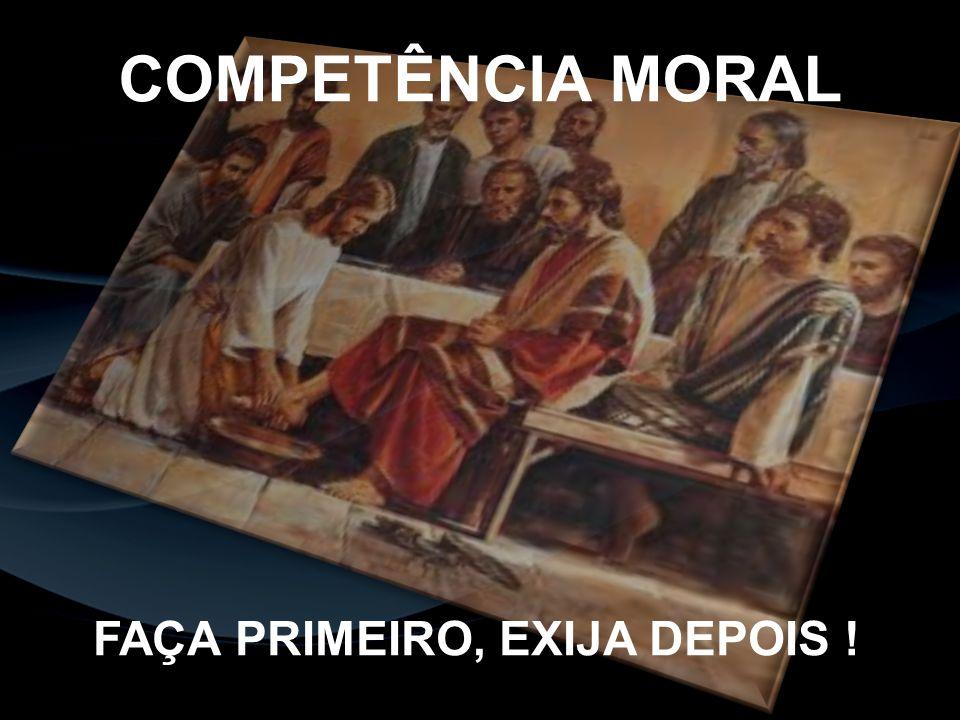 FAÇA PRIMEIRO, EXIJA DEPOIS !