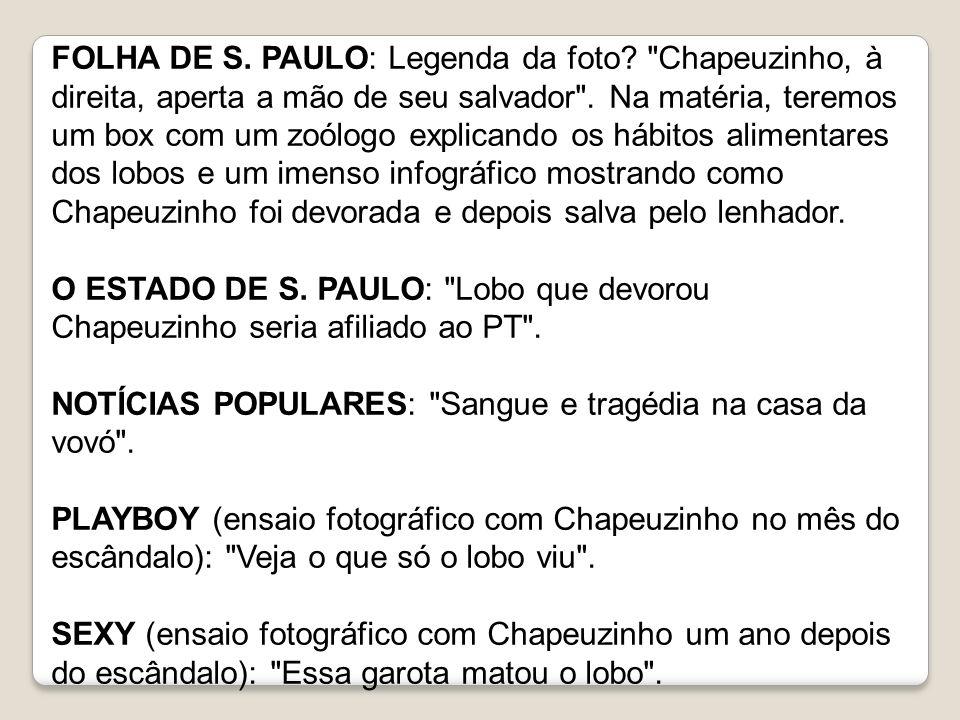 FOLHA DE S. PAULO: Legenda da foto