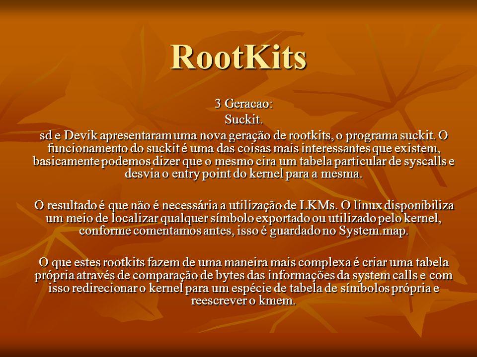 RootKits 3 Geracao: Suckit.
