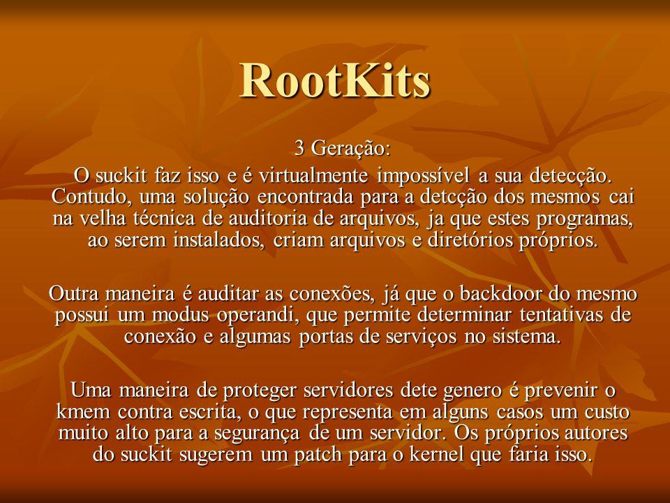 RootKits 3 Geração: