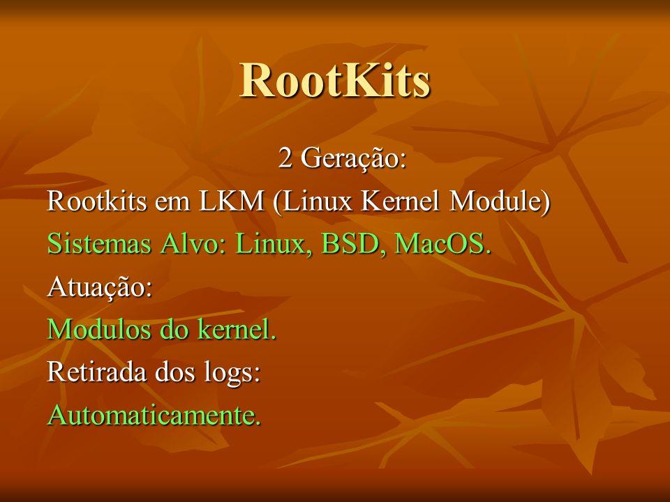 RootKits 2 Geração: Rootkits em LKM (Linux Kernel Module)