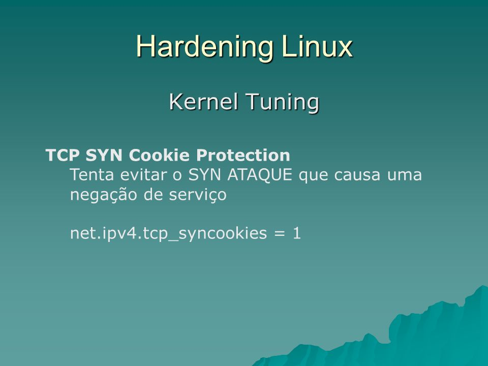 Hardening Linux Kernel Tuning TCP SYN Cookie Protection