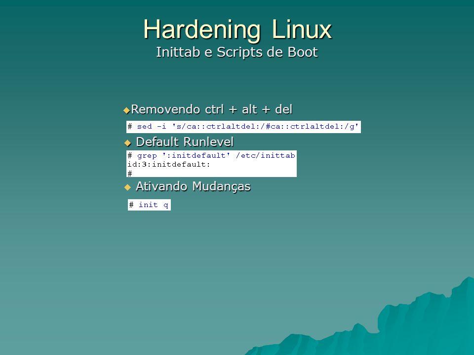 Hardening Linux Inittab e Scripts de Boot