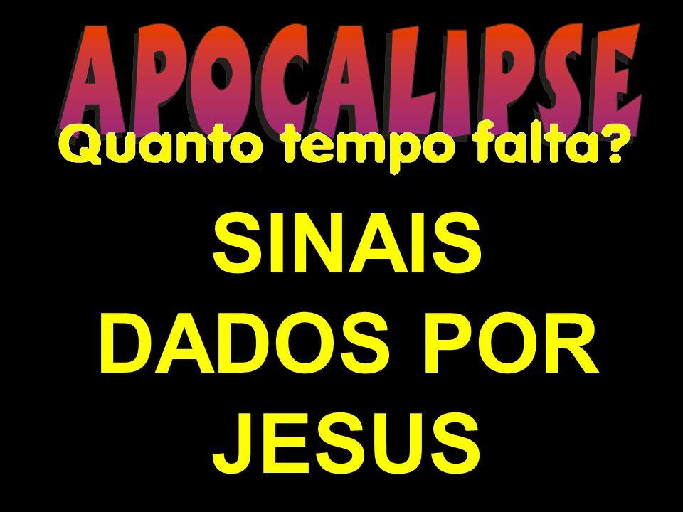 SINAIS DADOS POR JESUS
