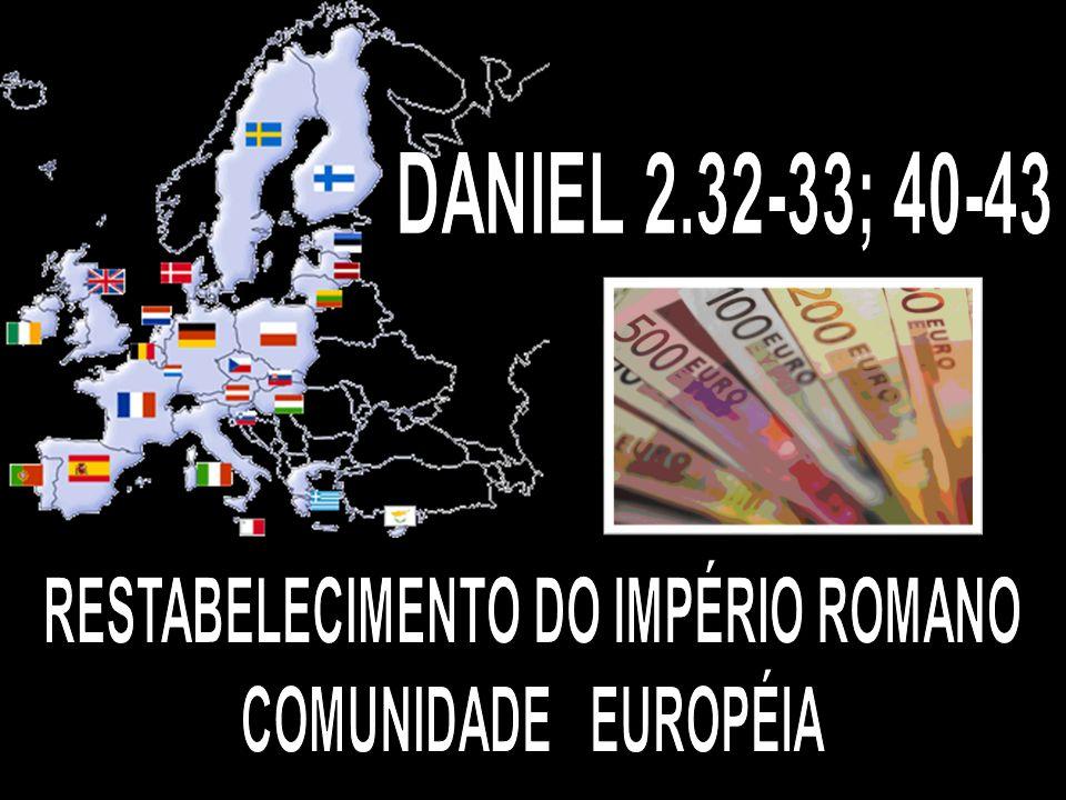 RESTABELECIMENTO DO IMPÉRIO ROMANO