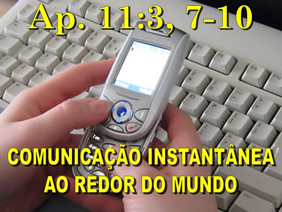 COMUNICAÇÃO INSTANTÂNEA