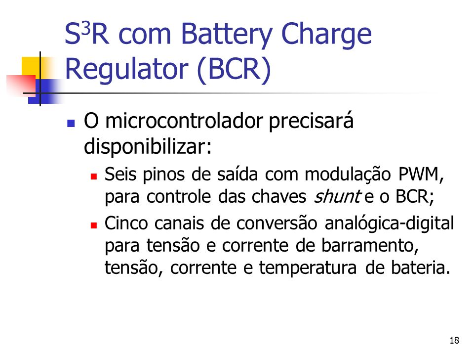 S3R com Battery Charge Regulator (BCR)