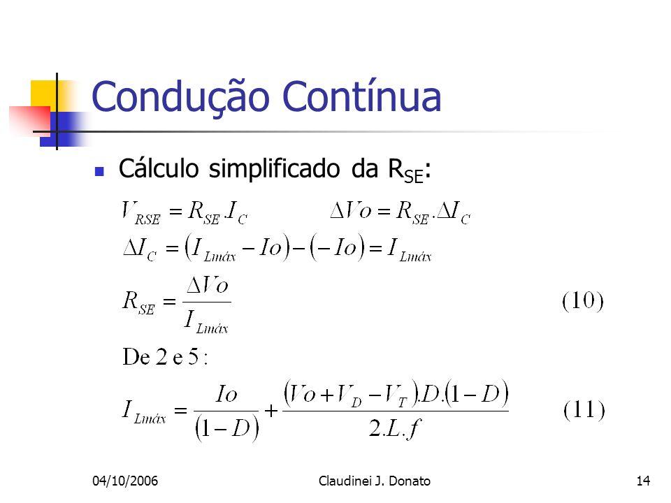 Condução Contínua Cálculo simplificado da RSE: 04/10/2006