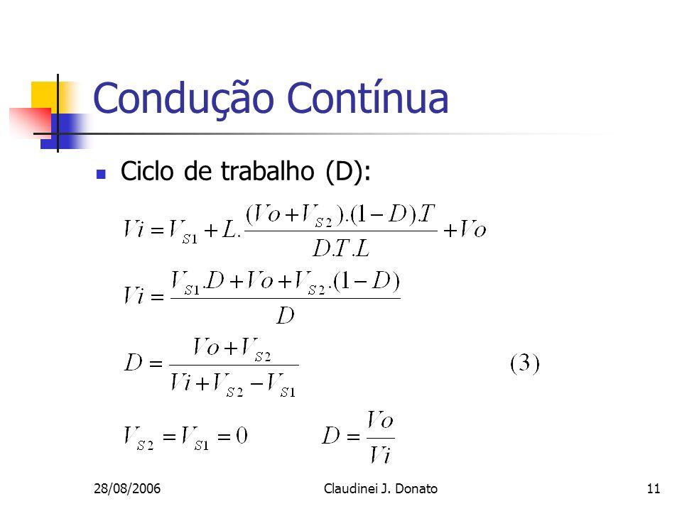 Condução Contínua Ciclo de trabalho (D): 28/08/2006