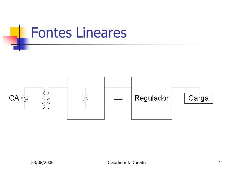Fontes Lineares 28/08/2006 Claudinei J. Donato