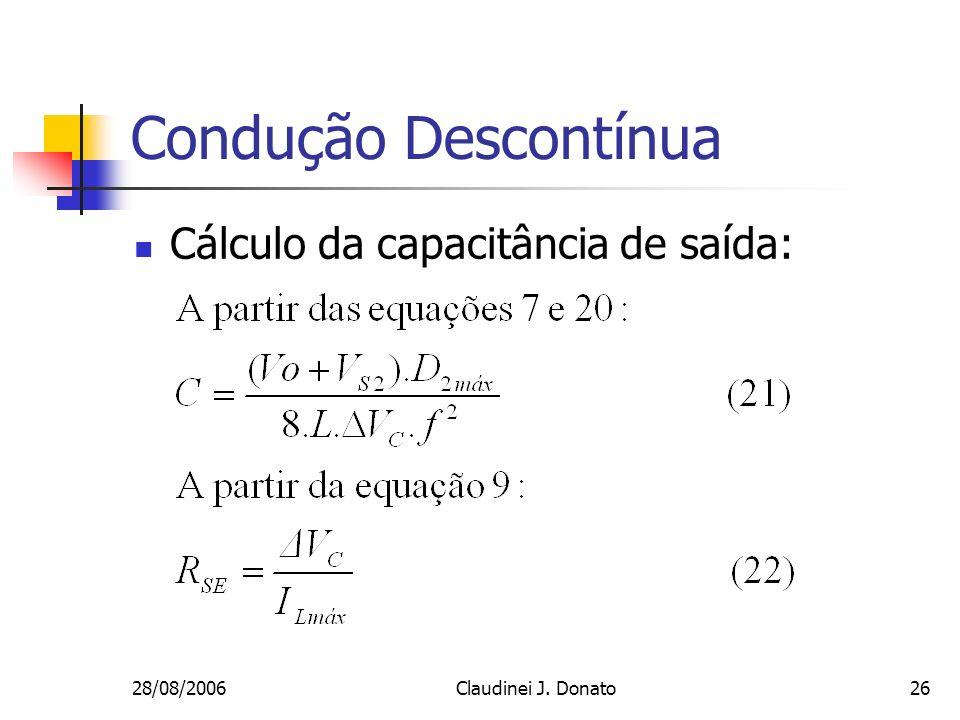 Condução Descontínua Cálculo da capacitância de saída: 28/08/2006