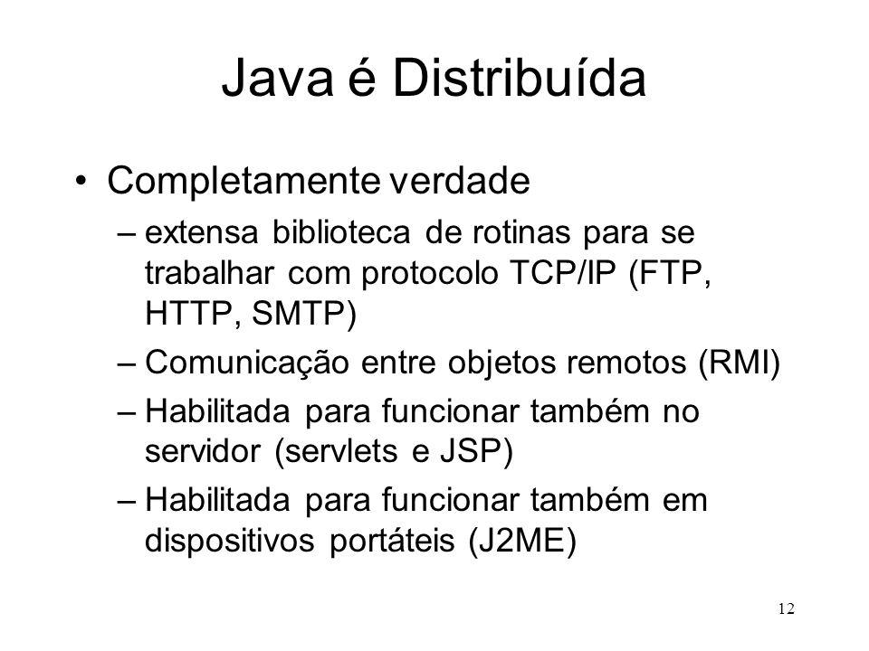 Java é Distribuída Completamente verdade