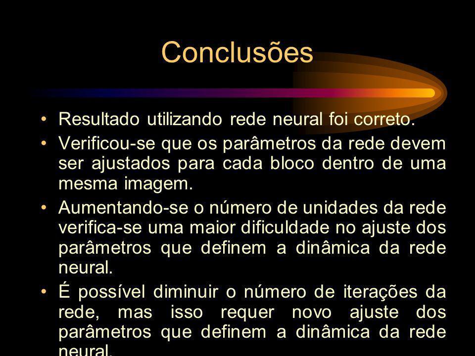 Conclusões Resultado utilizando rede neural foi correto.