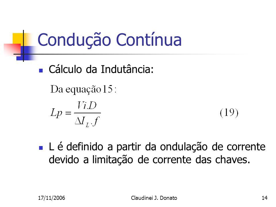 Condução Contínua Cálculo da Indutância:
