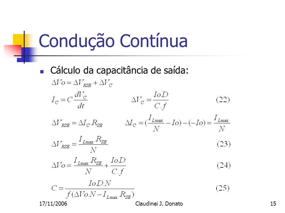 Condução Contínua Cálculo da capacitância de saída: 17/11/2006
