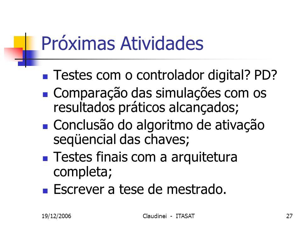 Próximas Atividades Testes com o controlador digital PD