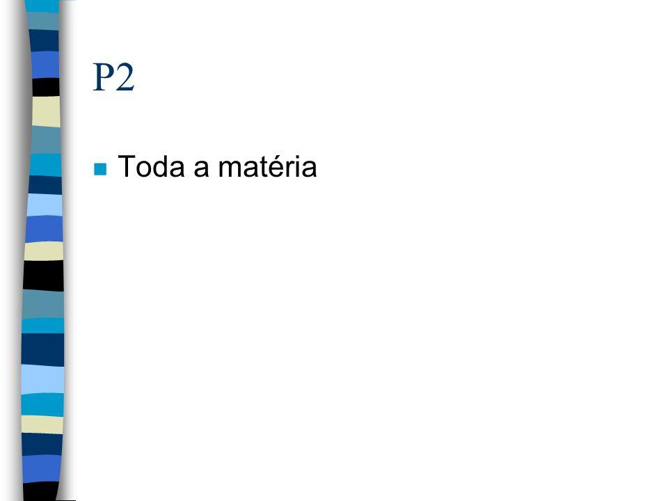 P2 Toda a matéria