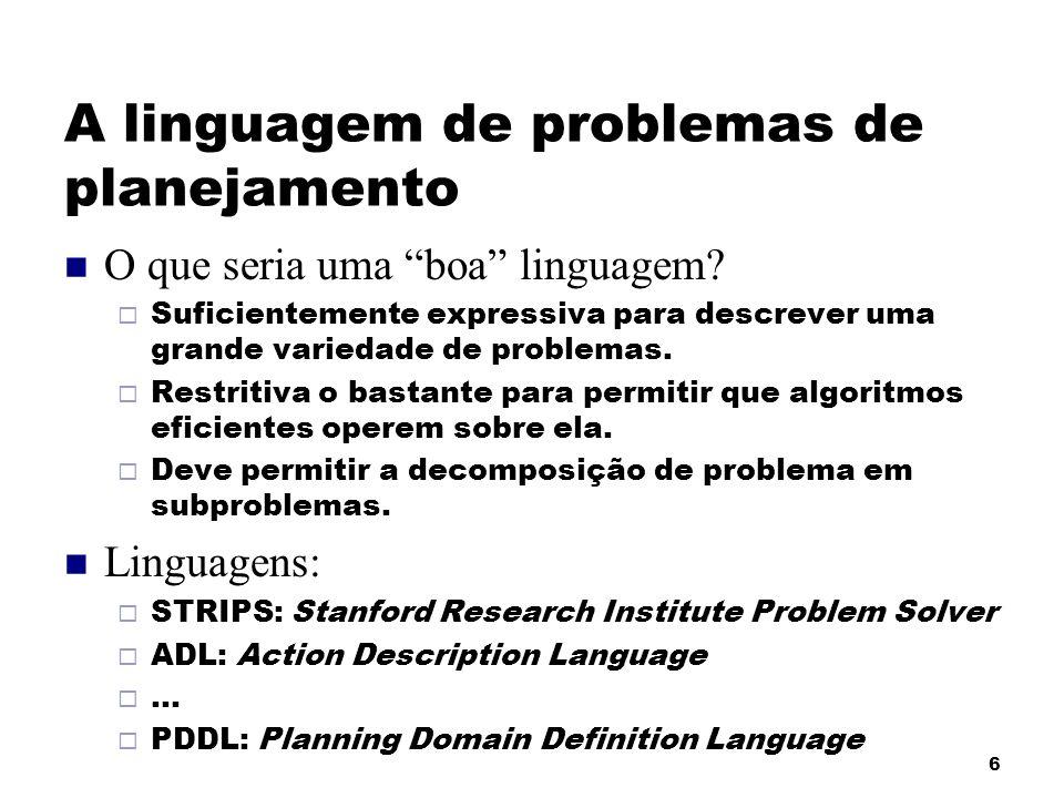 A linguagem de problemas de planejamento