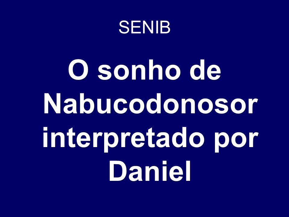 O sonho de Nabucodonosor interpretado por Daniel