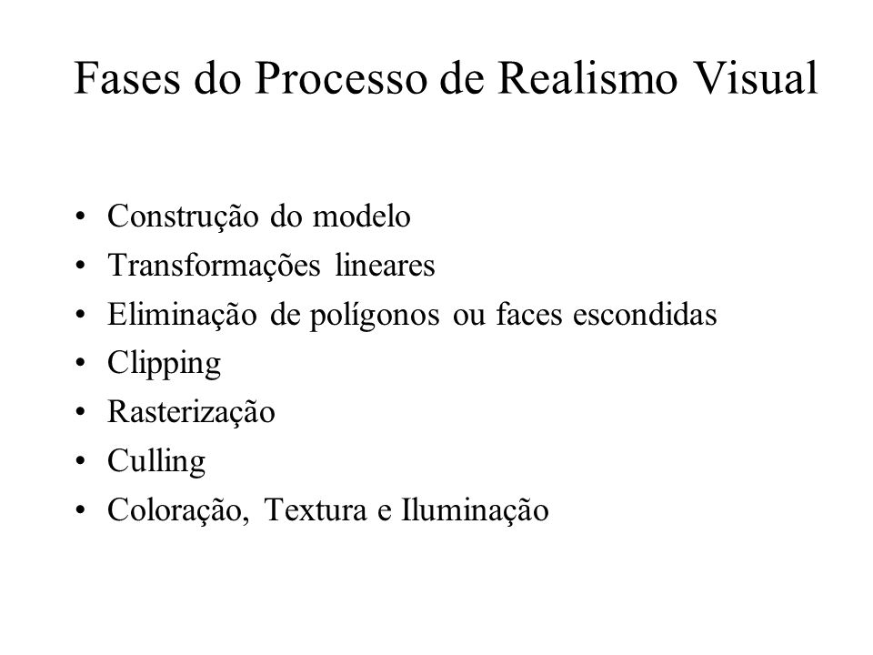 Fases do Processo de Realismo Visual