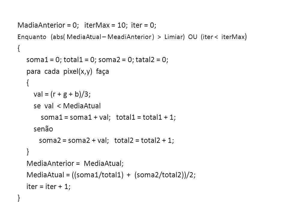 MadiaAnterior = 0; iterMax = 10; iter = 0; {