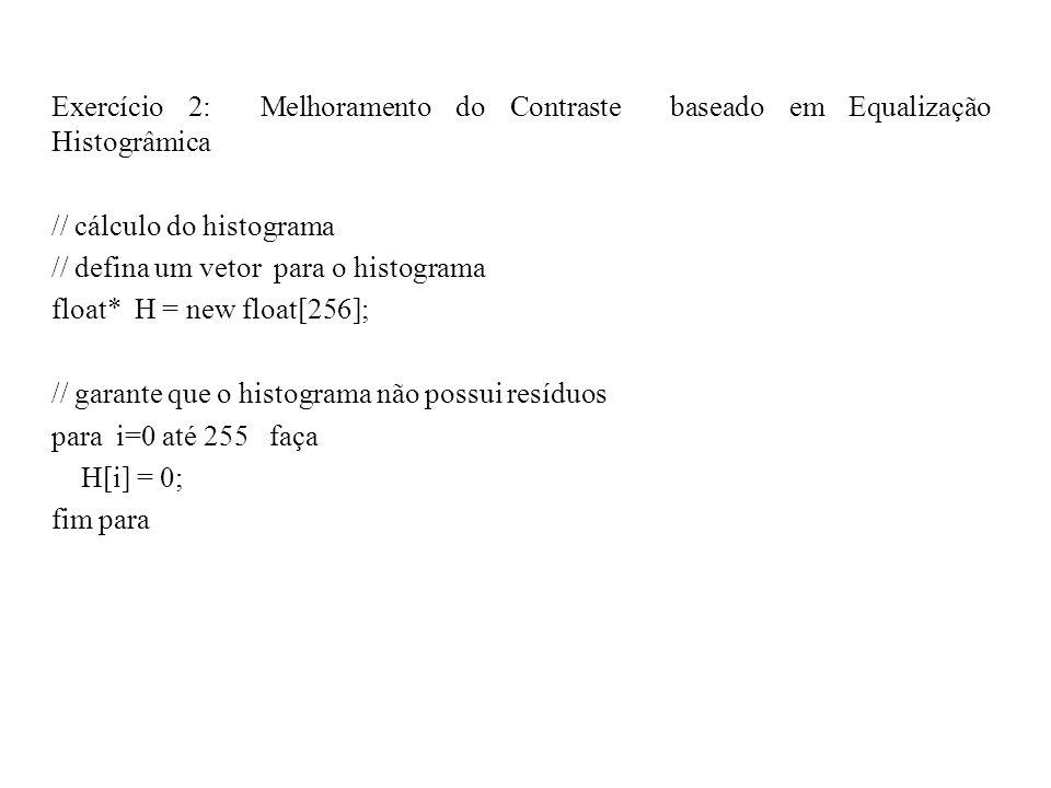 Exercício 2: Melhoramento do Contraste baseado em Equalização Histogrâmica