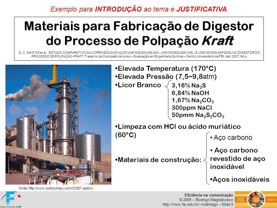 Materiais para Fabricação de Digestor do Processo de Polpação Kraft