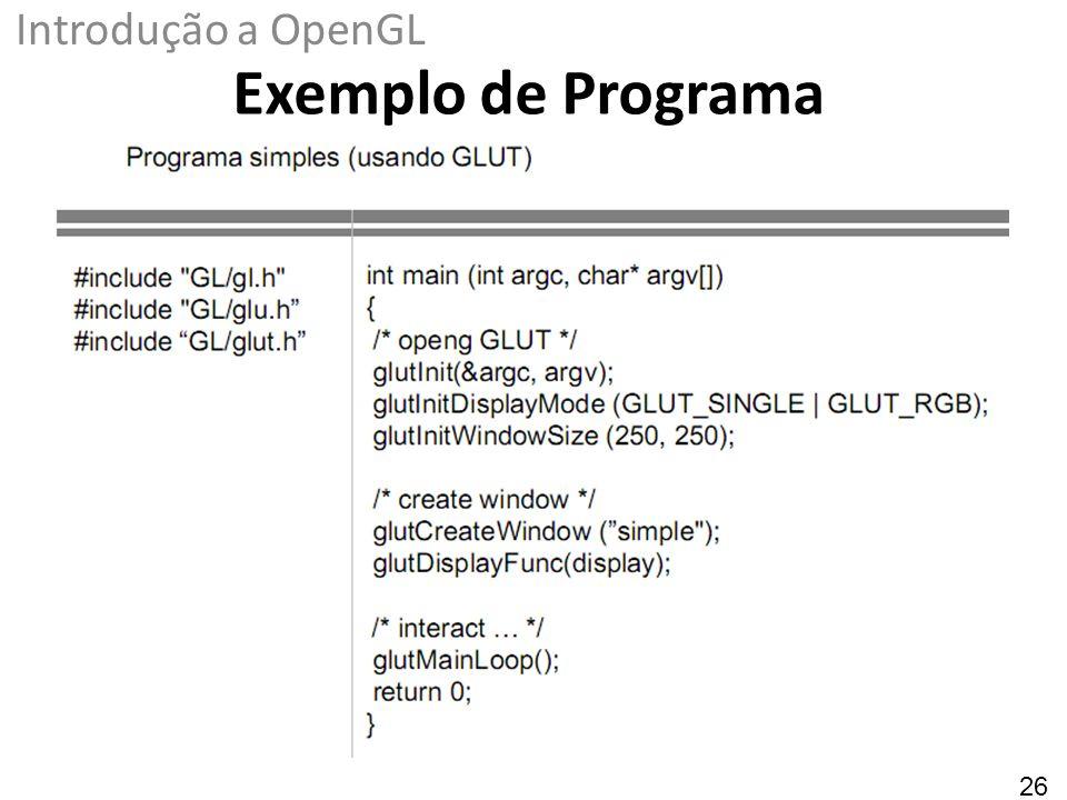 Introdução a OpenGL Exemplo de Programa 26