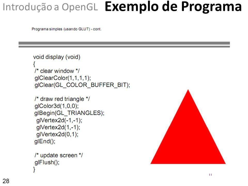 Exemplo de Programa Introdução a OpenGL 28