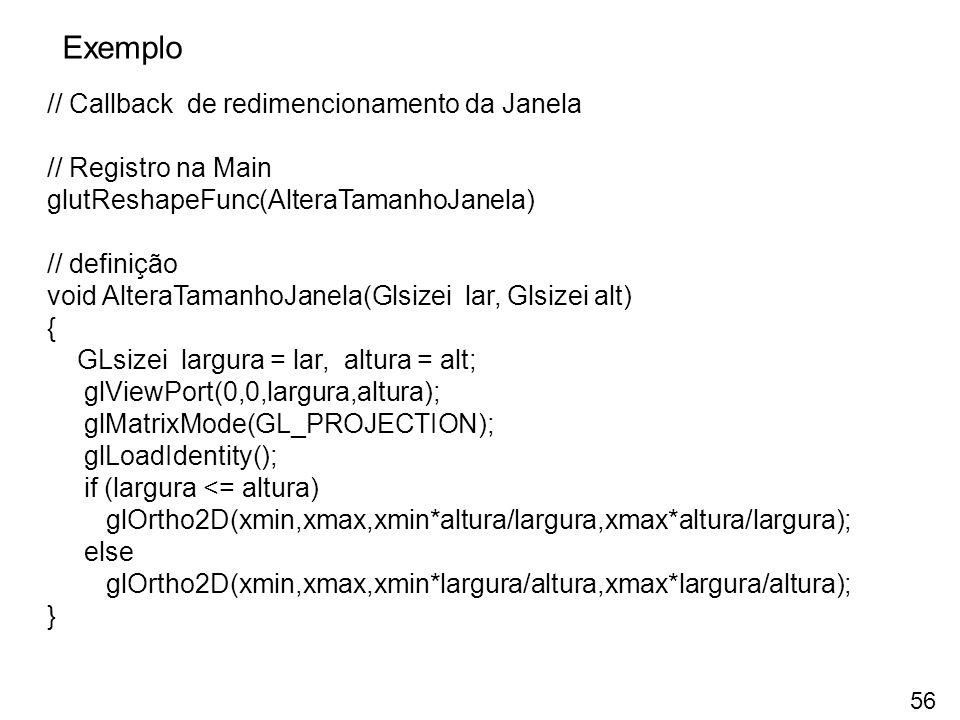 Exemplo // Callback de redimencionamento da Janela // Registro na Main